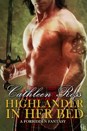 Highlander: In Her Bed - Cathleen Ross